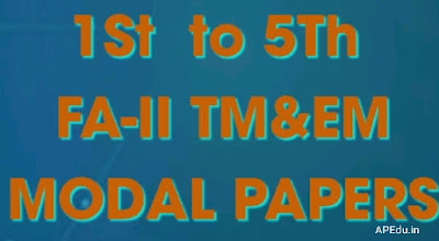 1st Class to 5th Class all subjects  FA-II Modal papers for Telugu and English medium