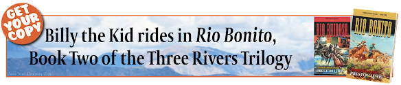 Ad: GET YOUR COPY! Billy the Kid rides in Rio Bonito, Book Two of the Three Rivers Trilogy