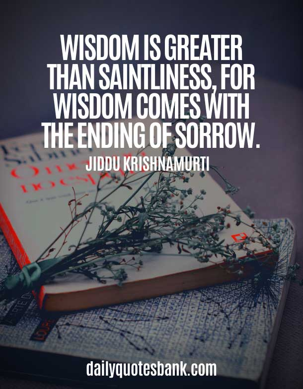 Spiritual Jiddu Krishnamurti Words of Wisdom