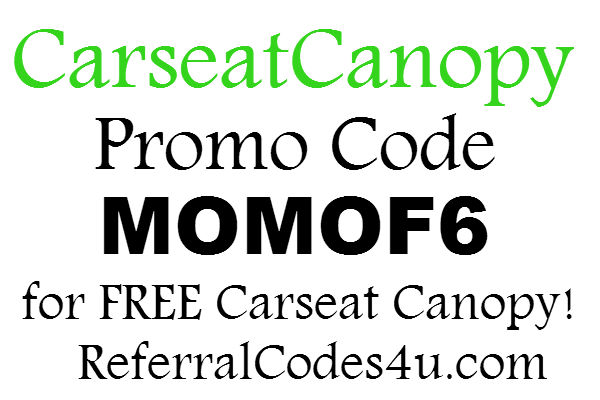 CarseatCanopy.com Promo Code 2016, Carseat Canopy Coupon FREE: April, May, June, July, August