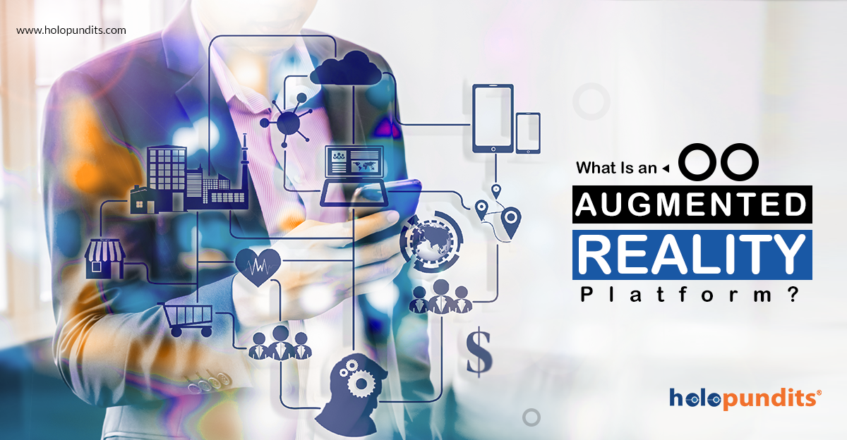 What is Augmented Reality Platform