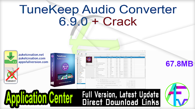 TuneKeep Audio Converter 6.9.0 + Crack