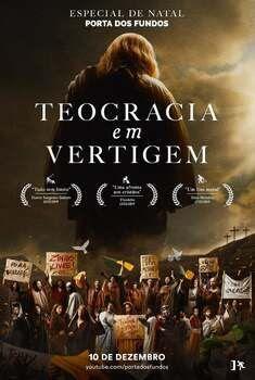 Teocracia em Vertigem: Especial de Natal Torrent - WEB-DL 1080p Nacional