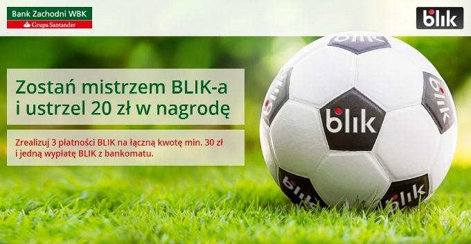 20 zł zwrotu za trzy płatności BLIK w BZ WBK