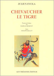 "Julius EVOLA,  ""Chevaucher le tigre"""