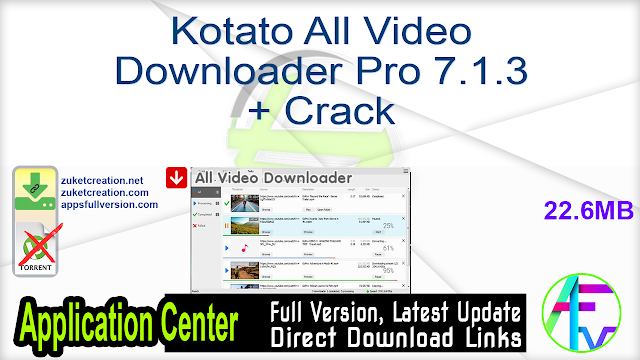 Kotato All Video Downloader Pro 7.1.3 + Crack