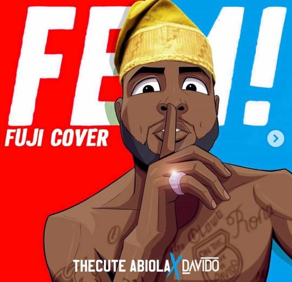 TheCute Abiola x Davido – Fem! (Fuji cover)