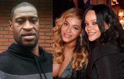Beyonce and Rihanna demand justice for George Floyd