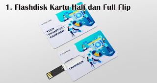 Flashdisk Kartu Half dan Full Flip merupakan salah satu jenis flashdisk kartu untuk dijadikan souvenir