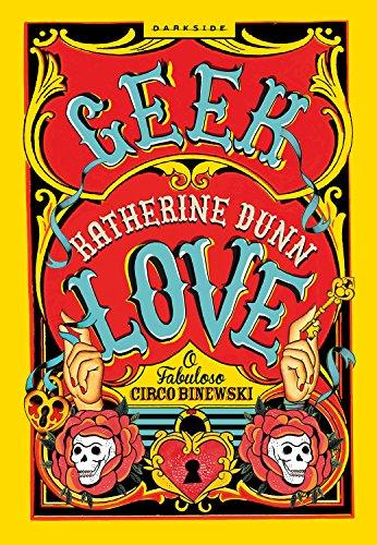 Livro Geek Love