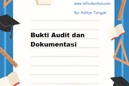 Bukti Audit dan Dokumentasi