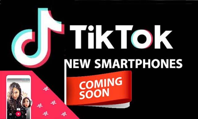 ByteDance will soon launch TikTok New Smartphone: report