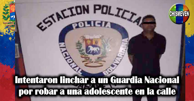 Intentaron linchar a un Guardia nacional por robar a una adolescente en la calle