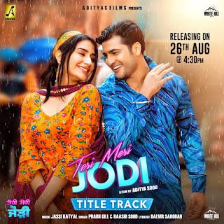 Teri Meri Jodi Title Song Lyrics - Prabh Gill Ft Rashi Sood