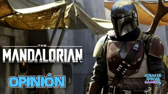 Opinión review Star Wars The Mandalorian