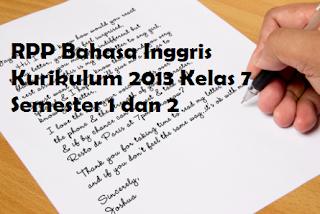 RPP Bahasa Inggris Kurikulum 2013 Kelas 7 (VII) Semester 1 dan 2