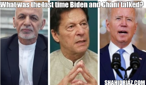 What was the last time Biden and Ghani talked before the Taliban took over?