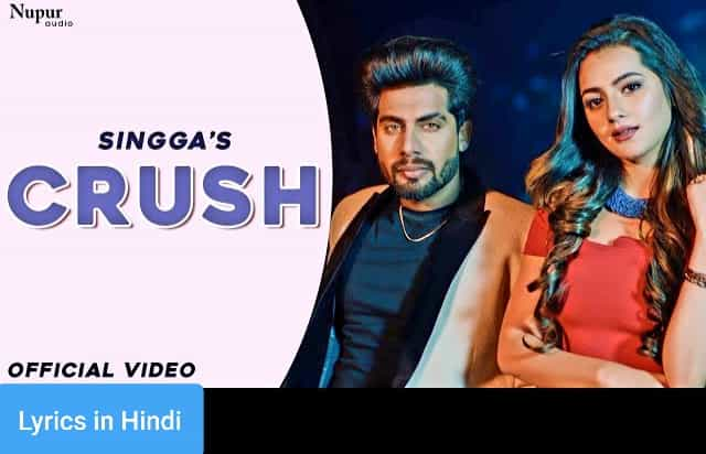क्रश Crush Lyrics in Hindi | Singga