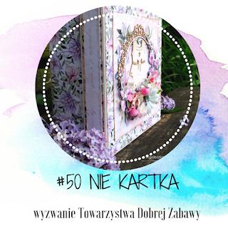 https://tdz-wyzwaniowo.blogspot.com/2020/05/wyzwanie-50-nie-kartka.html
