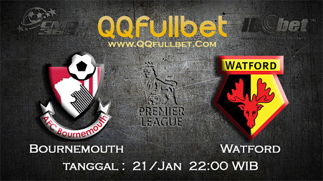 PREDIKSIBOLA - PREDIKSI TARUHAN BOLA BOURNEMOUTH VS WATFORD 21 JANUARI 2017 (ENGLISH PREMIER LEAGUE)