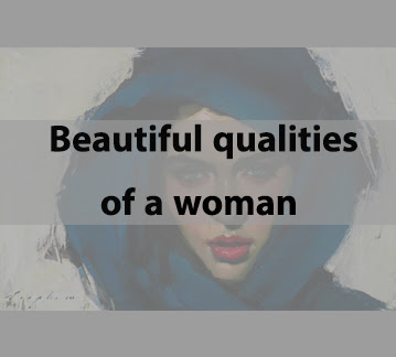 Beautiful qualities of a woman