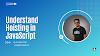 Understand Hoisting in JavaScript