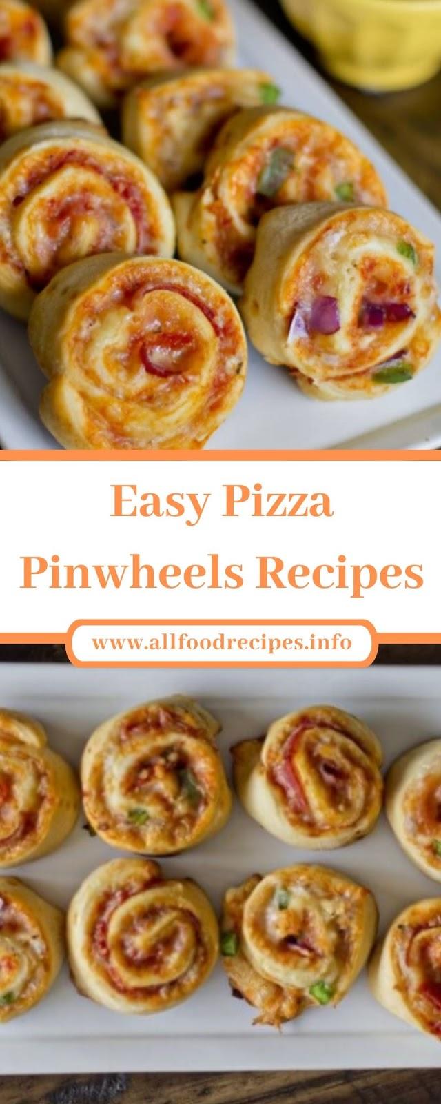 Easy Pizza Pinwheels Recipes