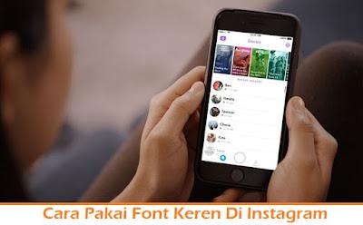 Cara Pakai Font Keren Di Instagram (Termudah.com)