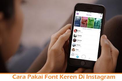 Cara Pakai Font Keren Di Instagram Profil Bio Story dan Caption