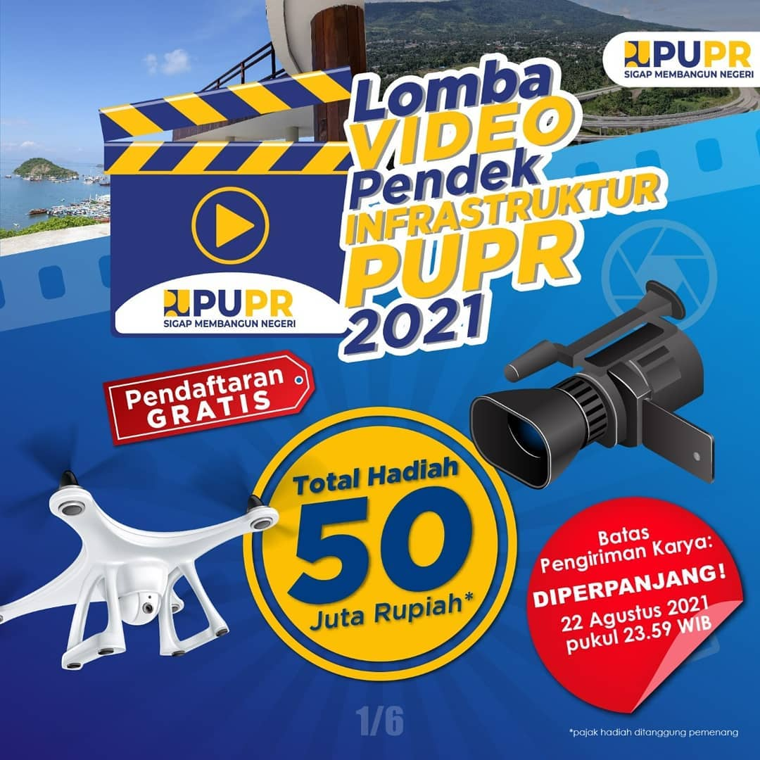 Lomba Video Pendek Infrastruktur PUPR Berhadiah Total 50 Juta Rupiah