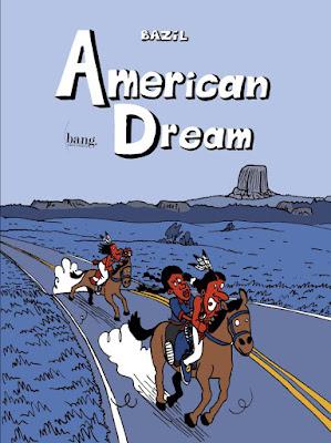American Dream de Bazil aux editions Bang. ediciones