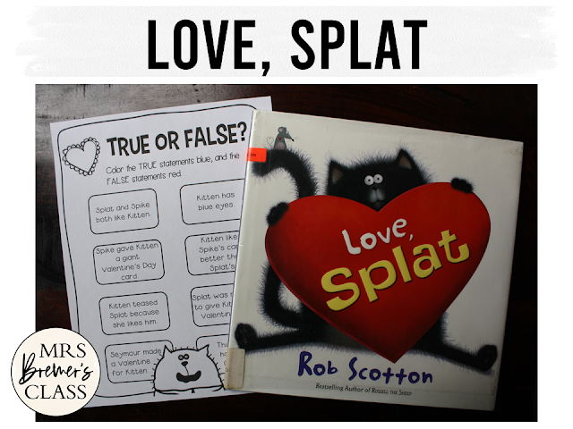 Love Splat book study activities unit with Common Core aligned literacy companion activities for Valentine's Day in Kindergarten and First Grade