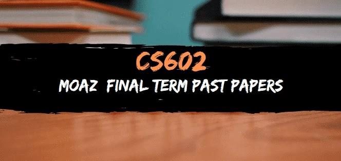 cs602 moaz