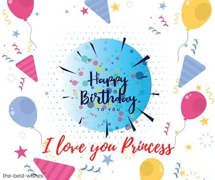 happy birthday i love you princess
