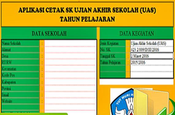 Aplikasi Cetak SK Ujian Akhir Sekolah Tahun 2017