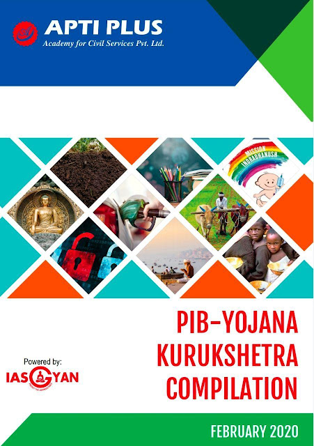 Apti Plus PIB Yojana Kurukshetra Compilation (February 2020) : For All Competitive Exam PDF Book