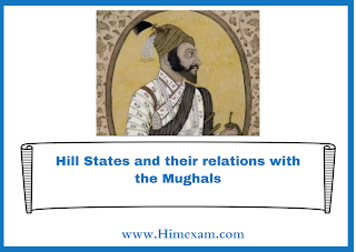 Hill States and their relations with the Mughals