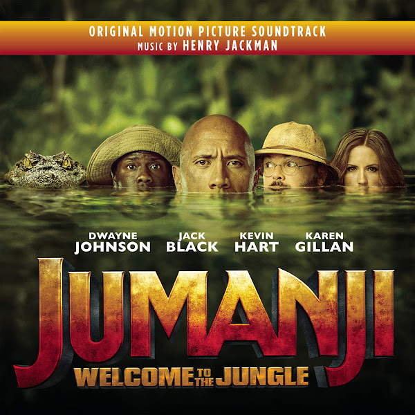 Henry Jackman - Jumanji: Welcome to the Jungle (Original Motion Picture Soundtrack) Cover