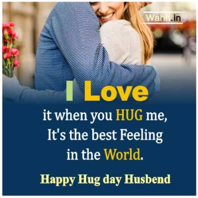 Happy Hug Day Messages for Husband Wife