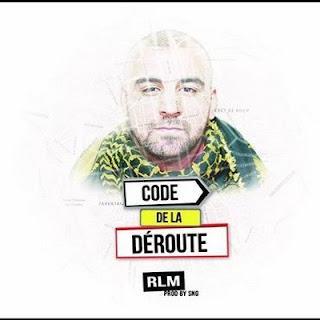 RLM - Code De La Deroute (2016)