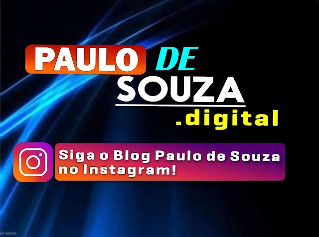 Fique antenado no BLOG PAULO DE SOUZA,  a qualquer momento tem mais notícias