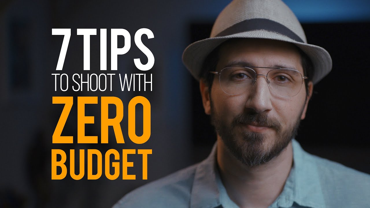 Filmmaking: 7 TIPS for shooting with 0 BUDGET