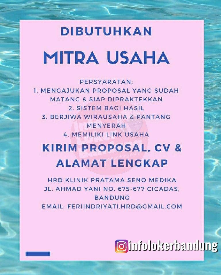 Dibutuhkan Segera Mitra Usaha Klinik Pratama Seno Media Bandung Mei 2020