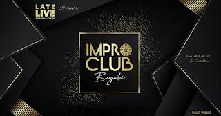 LA IMPRO CLUB Bogotá | Late Live Show
