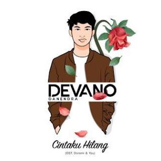 Devano Danendra - Cintaku Hilang Mp3