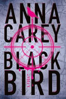 [Resenha] Blackbird - A Fuga #1 - Anna Carey