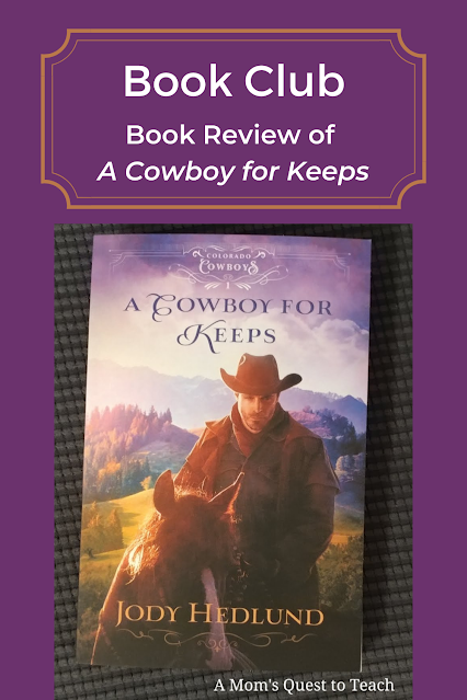 Book Club: Book Review of A Cowboy for Keeps; A Mom's Quest to Teach; book cover of A Cowboy for Keeps