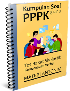 Kumpulan Soal PPPK Guru - Tes Bakat Skolastik Materi Antonim - www.gurnulis.id