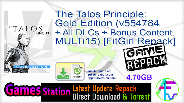 The Talos Principle Gold Edition (v554784 + All DLCs + Bonus Content, MULTi15) [FitGirl Repack, Selective Download – from 3.8 GB]