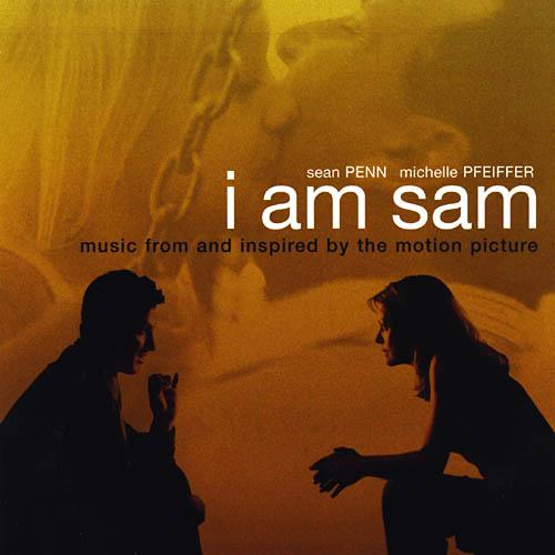 Un test para ir al espacio...: I Am Sam - Original Soundtrack I Am Sam Soundtrack